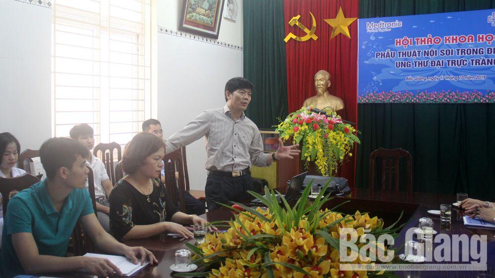 Bệnh viện Ung bướu Bắc Giang: Sẽ triển khai phẫu thuật nội soi ung thư đại trực tràng từ tháng 1-2020